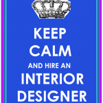 Keep Calm and Hire a Designer
