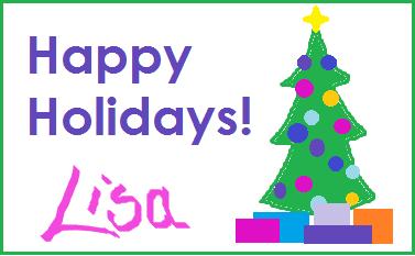 Happy Holidays Lisa