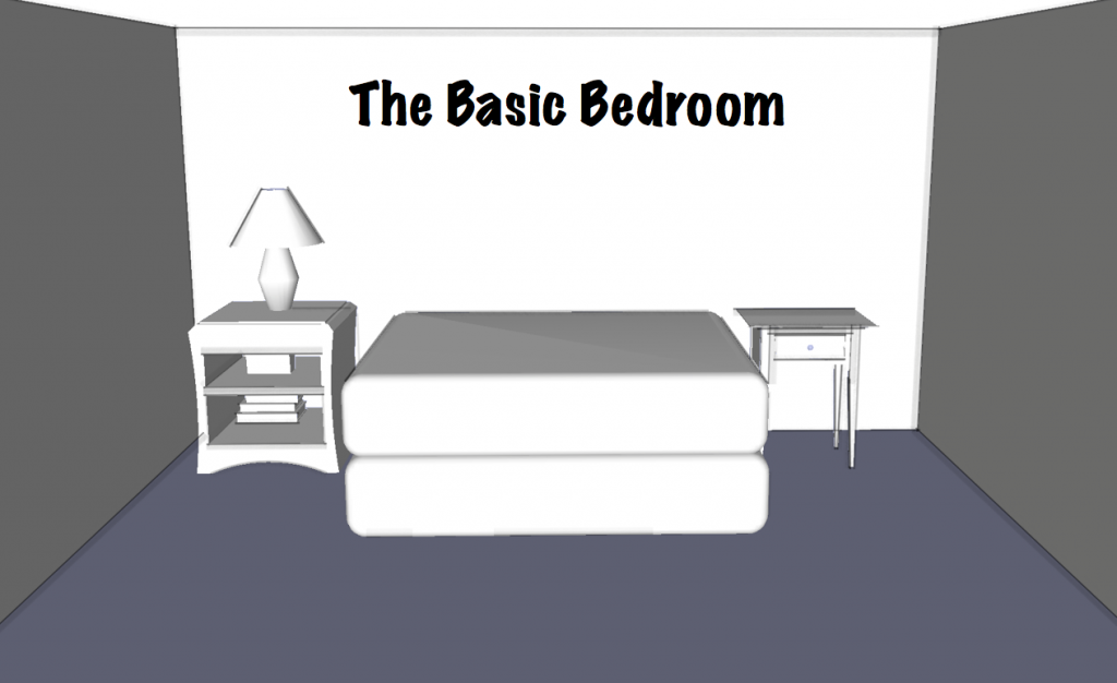 The Basic Bedroom