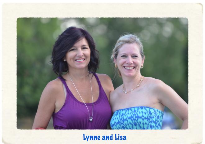 Lynne and Lisa