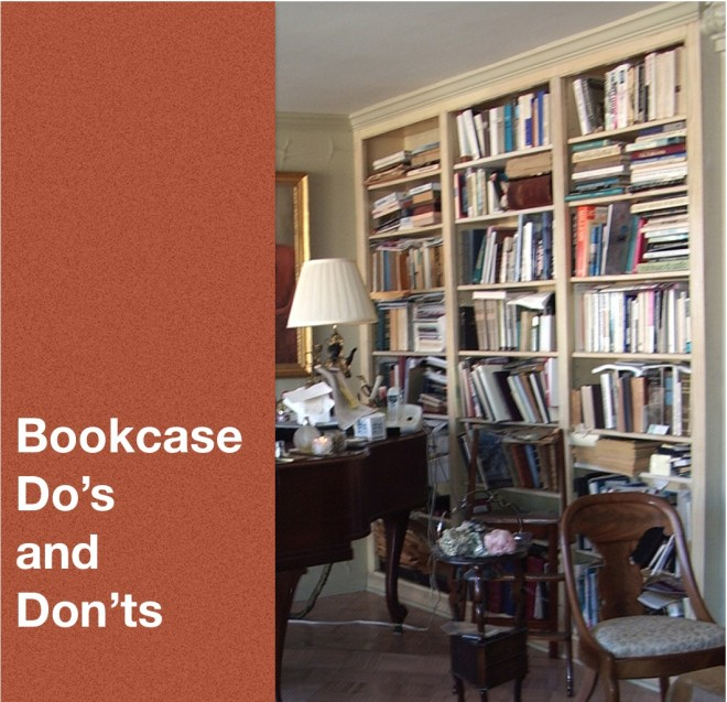 Bookcase Do's and Don'ts