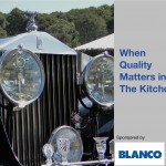 A BLANCO SteelArt Sink: When Quality Matters In The Kitchen