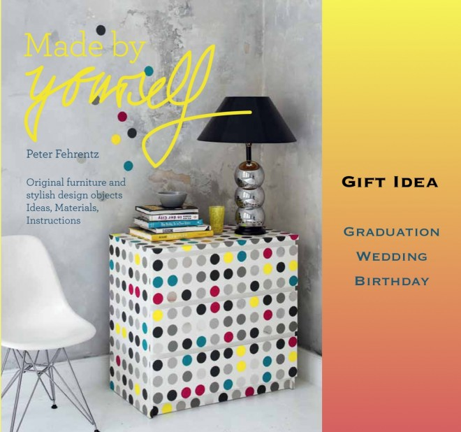 Made By Yourself DIY Home Project Book