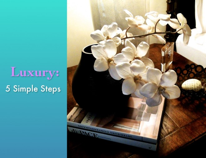Luxury for Home 5 steps