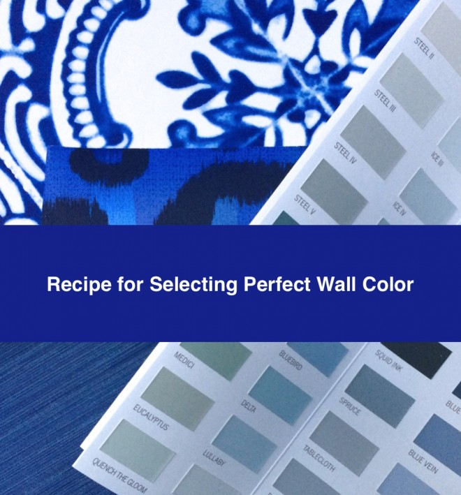 Recipe For Selecting Wall Color