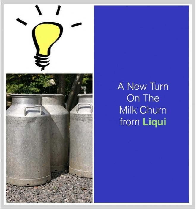 Liqui Offers A New Turn On The Milk Churn