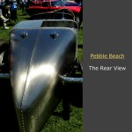 Pebble Beach Car Week: The Rear View