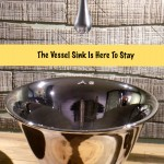 Warning: Don't Label The Vessel Sink A Fad