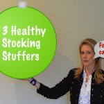 3 Last Minute Healthy Holiday Stocking Stuffers