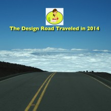 Design Road Traveled in 2014