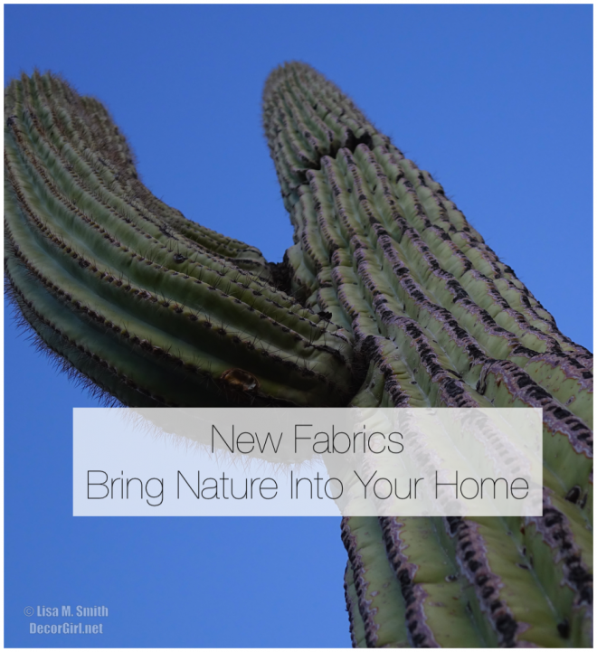 Let New Fabrics Bring Nature Into Your Home