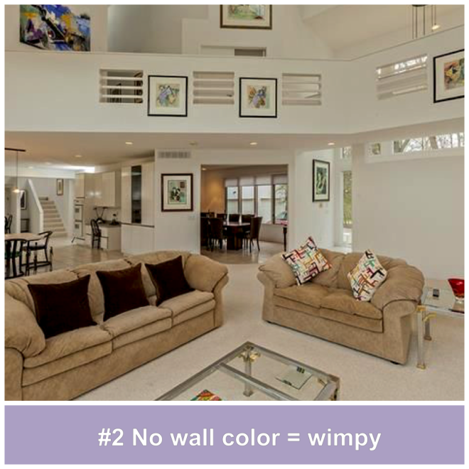 #2 No wall color = wimpy