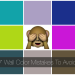 Not Funny: 7 Wall Color Mistakes To Avoid