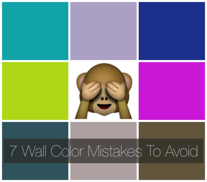 7 Wall Color Mistakes To Avoid