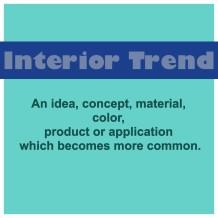 Interior Trend defined