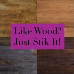 Like Wood? Maybe You Should Stik It!