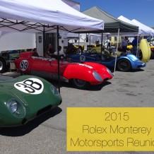 2015 Rolex Monterey Motorsports Reunion