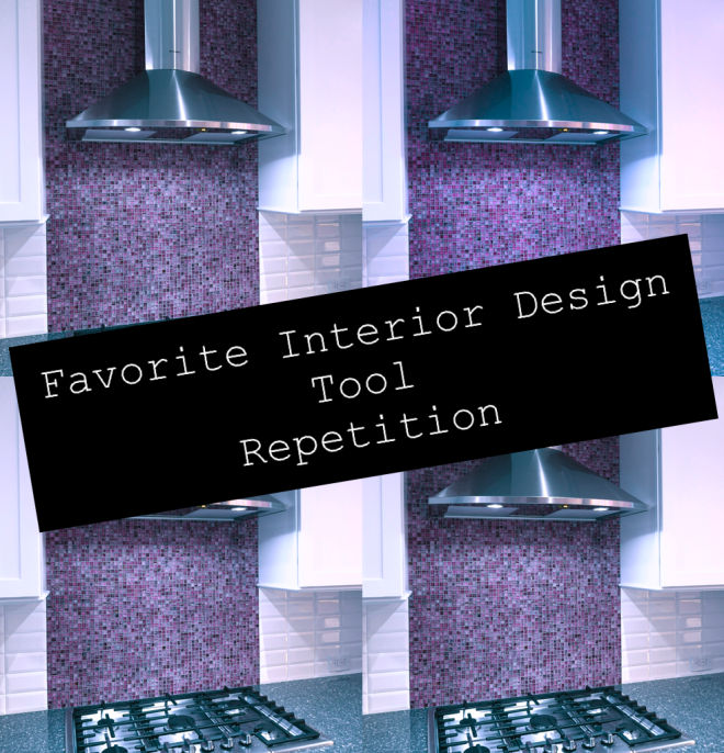 Interior Designers Favorite Tool Repetition