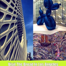 Visit The Broad In Los Angeles