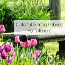 Colorful Spring Fabrics For Interiors