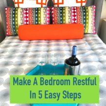 Make a bedroom restful