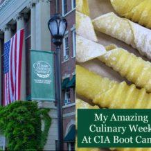 My Fascinating Culinary Week At CIA Boot Camp