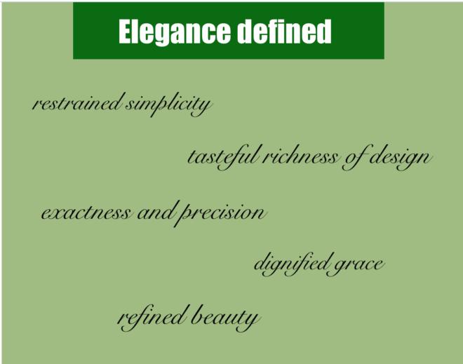 Elegance defined