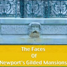 The Faces Of Newports' Gilded Mansions