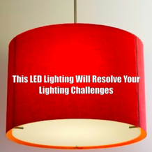 This LED Lighting Will Resolve Your Lighting Challenges