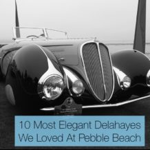 10 Most Elegant Delahayes We Loved At Pebble Beach