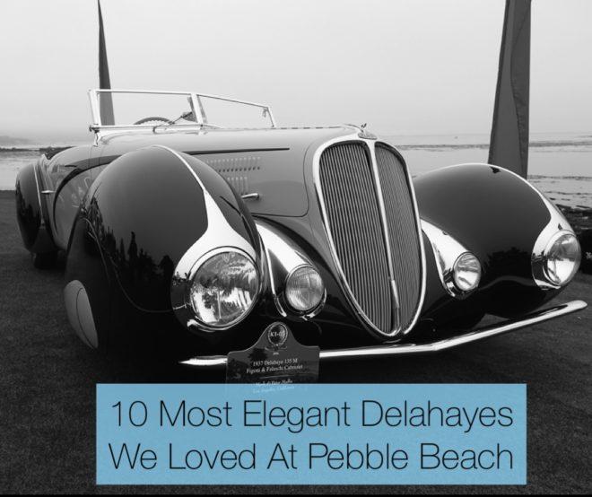 10 Most Elegant Delahayes We Loved At Pebble Beach