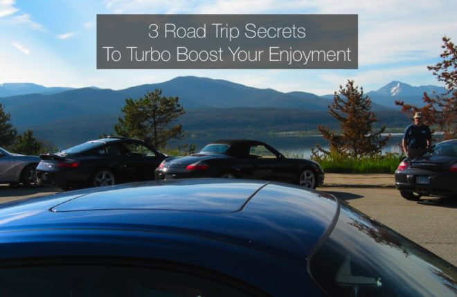3 Road Trip Secrets To Turbo Boost Your Enjoyment