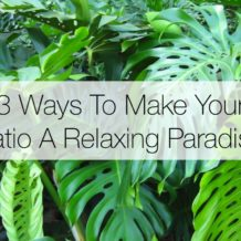 3 Ways To Make Your Patio A Relaxing Paradise