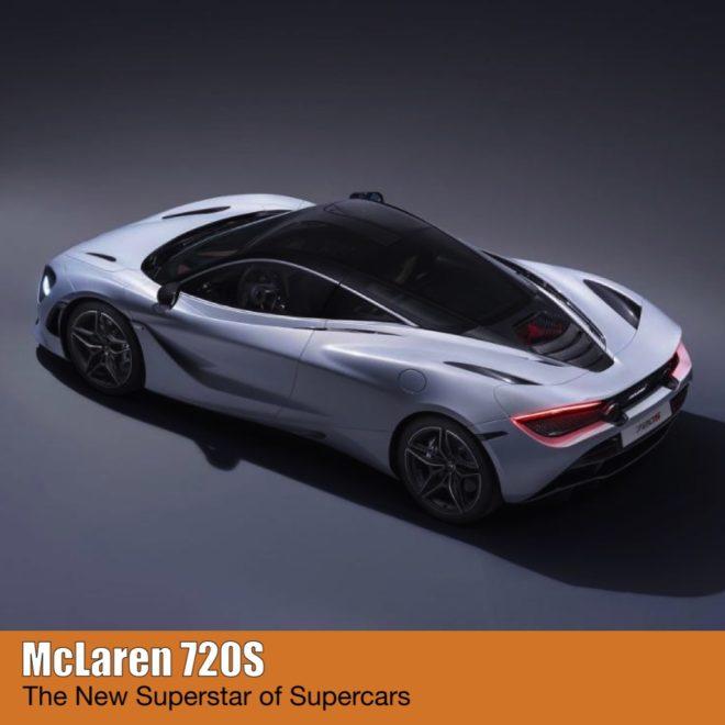 McLaren 720S superstar of supercars