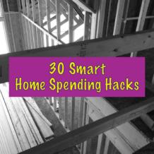 30 Smart Home Spending Hacks
