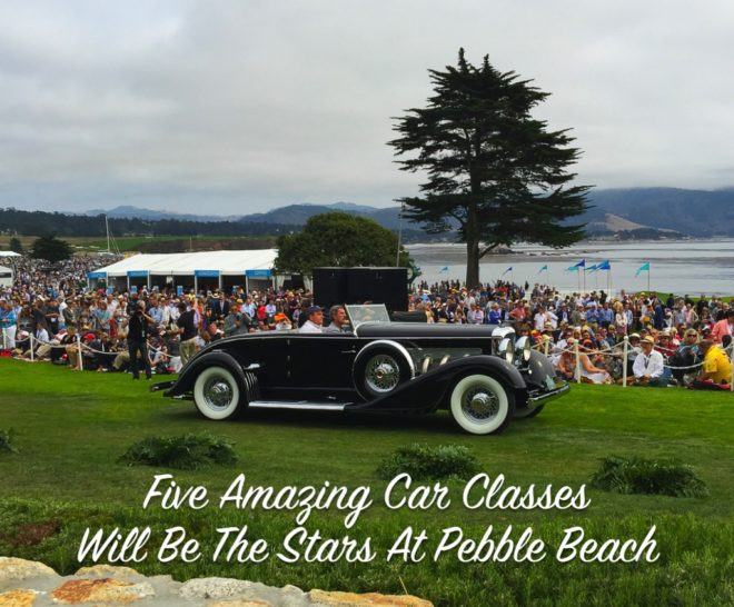 Five Amazing Car Classes Will Be The Stars At Pebble Beach