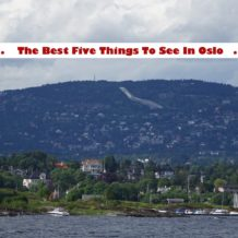 The Best Five Things To See In Oslo Norway