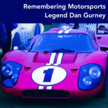 Remembering Motorsports Legend Dan Gurney