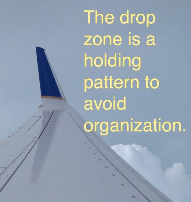 Drop zone is a holding pattern
