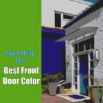 How To Pick The Best Front Door Color