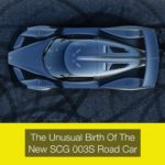 The Unusual Birth Of The New SGC Supercar