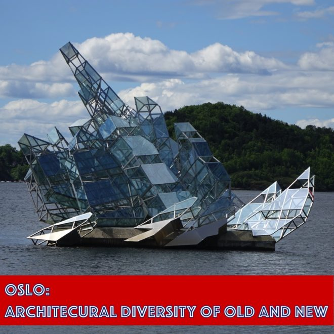 Oslo: Architecural Diversity of Old and New