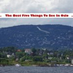 Travel: The Best Five Things To See In Oslo