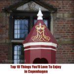 Top 10 Things You'll Love To Enjoy in Copenhagen