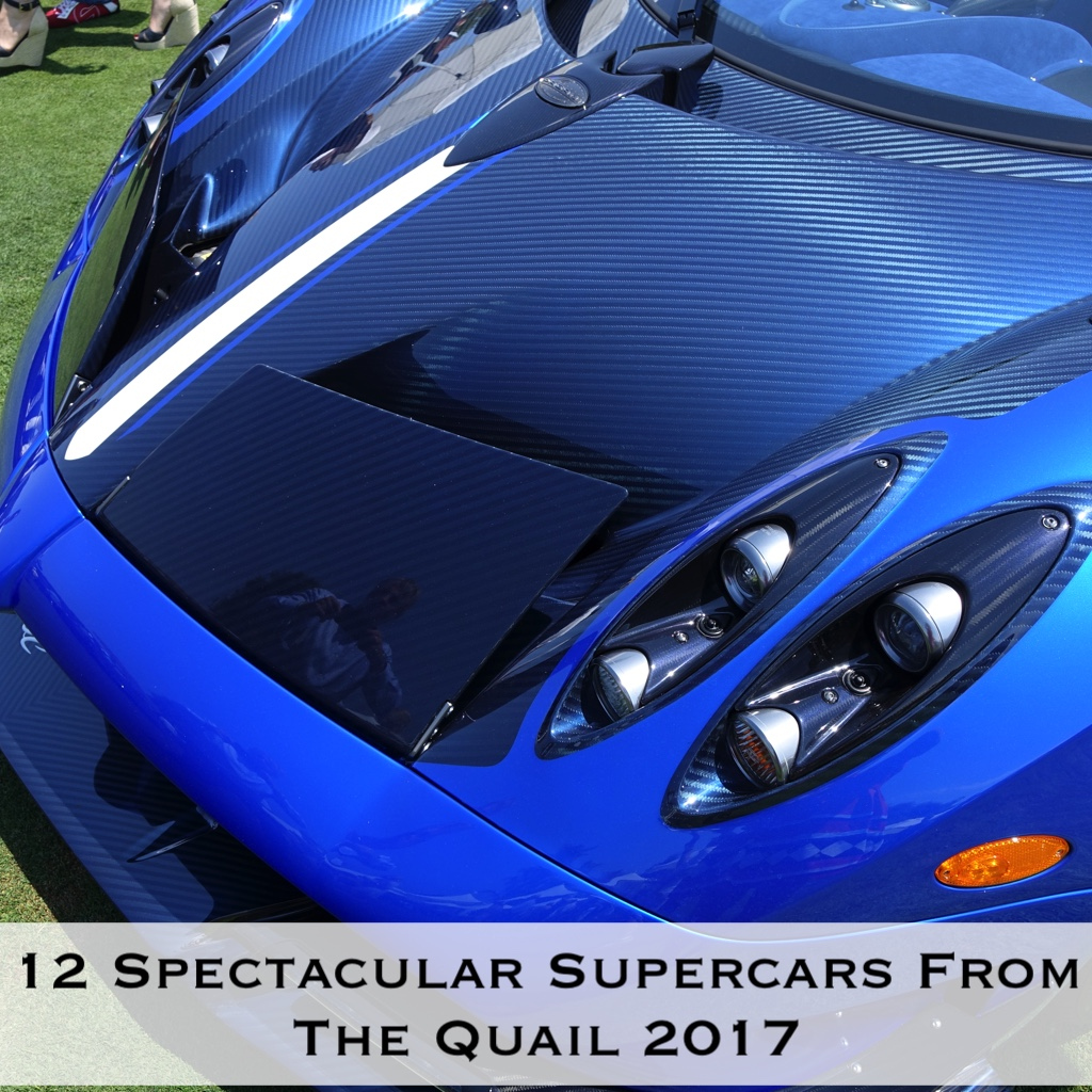 12 Spectacular Supercars From The Quail 2017