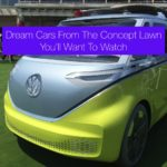 Dream Cars From The Concept Lawn You'll Want To Watch