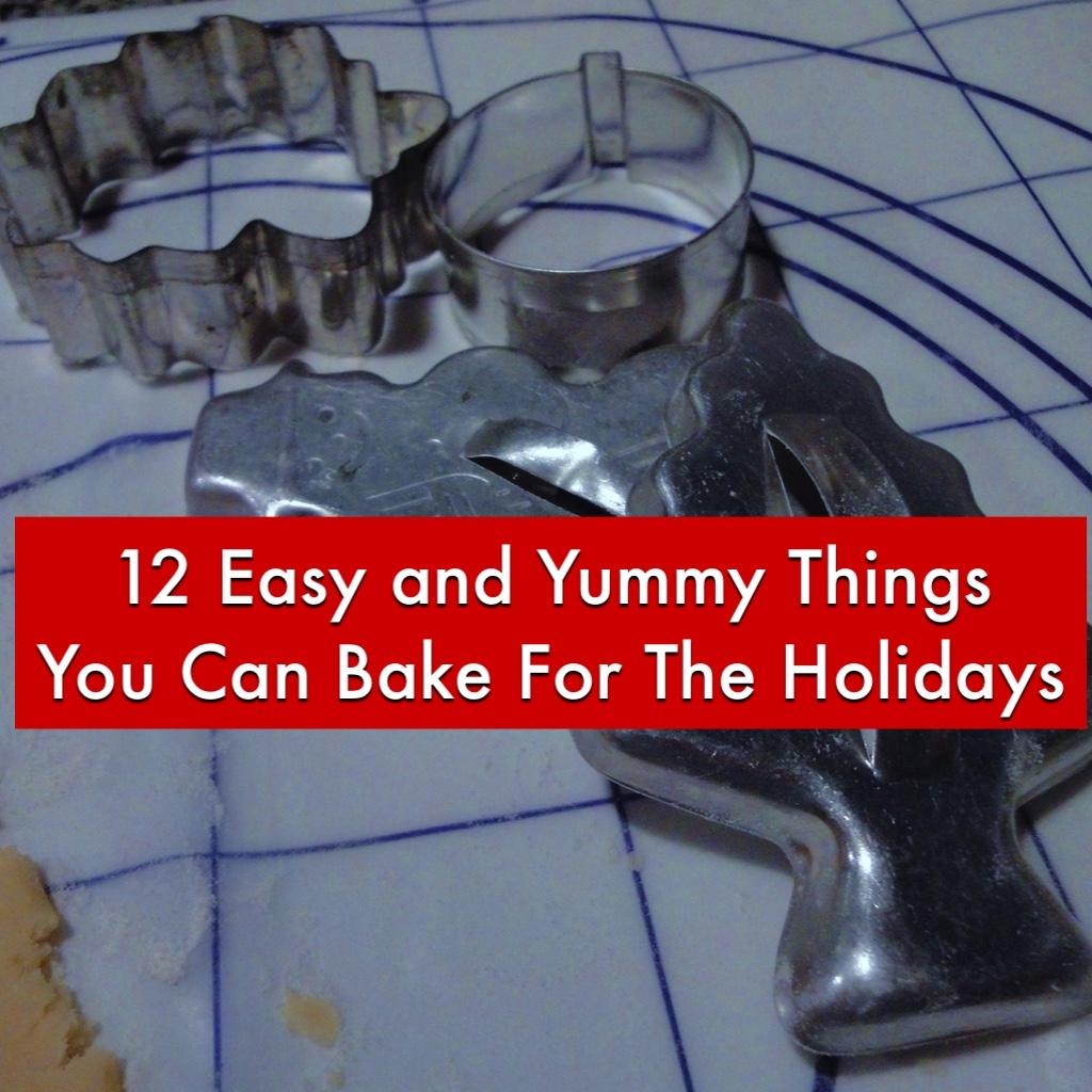 12 Easy holiday Baking Ideas