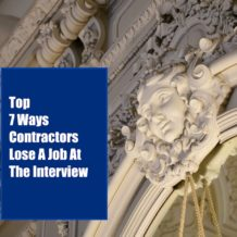 Top 7 Ways Contractors Lose A Project At The Interview