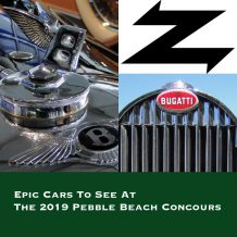 Epic Cars To See At The 2019 Pebble Beach Concours